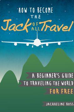 adventur, at home, travel placestip, mobiles, beginn guid, traveling for free, homes, wanderlust, travel for free