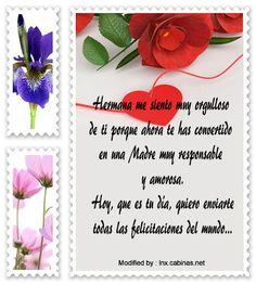textos de feliz dia de la madre,dedicatorias para el dia de la madre: http://lnx.cabinas.net/mensajes-por-el-dia-de-la-madre-para-tu-hermana/