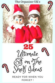 25 last minute simple elf on the shelf ideas