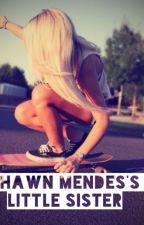 Shawn Mendes's Little Sister by sammi_marionn143