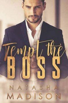 Tempt The Boss by Natasha Madison