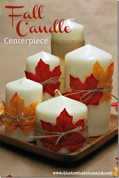 Create an easy fall candle centerpiece for next to nothing! Great for your mantle or Thanksgiving day table! Candles, a charger and some leaves! Fall Candle Centerpieces, Thanksgiving Centerpieces, Fall Candles, Candle Arrangements, Fall Centerpiece Ideas, Cheap Thanksgiving Decorations, White Candles, Decorating For Thanksgiving, Diy Thanksgiving Decorations