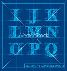 Blueprint style alphabet set 2 vector 1657967 - by DianeKMurphy on VectorStock®
