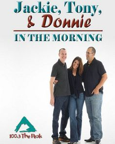 JACKIE, TONY AND DONNIE - KPEK- 100.3 The Peak - 90's, 2k, and Today!