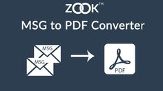ZOOK MSG to PDF Converter to Batch Convert MSG to PDF Format