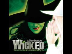 Wicked - The Wizard And I