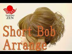ショートヘアで高めのアップを作ろう!ZENヘアセット74 Let's make short bob updo/hair tutorial - YouTube