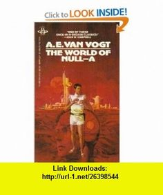 The World Of Null-A (9780425054543) A. E. Van Vogt, Vincent Di Fate , ISBN-10: 0425054543  , ISBN-13: 978-0425054543 ,  , tutorials , pdf , ebook , torrent , downloads , rapidshare , filesonic , hotfile , megaupload , fileserve