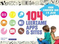Welke apps en websites zijn geschikt voor jonge leerlingen? Waar worden ze nou echt wijzer van? De nieuwe gids 104 leerzame apps en sites va...