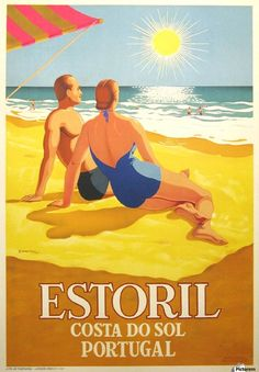 Inspiration ESTORIL, 1956 Take us there: Perfection on the coast of Portugal.ESTORIL, 1956 Take us there: Perfection on the coast of Portugal. Retro Poster, Poster Ads, Tourism Poster, Illustrations Vintage, Illustrations And Posters, Vintage Advertisements, Vintage Ads, Vintage Beach Posters, Cool Vintage