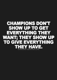 Champions Don't Show
