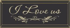 "I Love Us  18"" Routered Wood Sign"