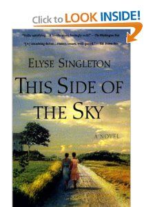 This Side Of The Sky by Elyse Singleton   In this lifelong story, Lilian and Myraleen struggle through dramatically changing times: From the stark realities of life in rural Mississippi, through the different sort of racism they find in workaday Philadelphia and France during World War II. For these women, the road to maturity in the messy American century is long and ragged. Along the way, Myraleen falls for a Tuskeegee flier and Lilian for a German prisoner of war.
