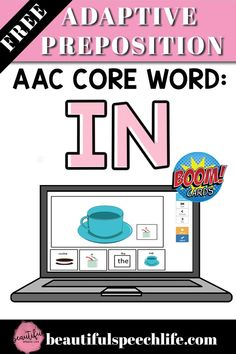 FREE Boom Cards for AAC Core Word IN  Learn how to use my new FREE AAC Boom Cards for the core words WHERE and IN.