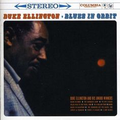 Duke Ellington Blues In Orbit Swing Jazz, Lindy Hop, Duke Ellington, Award Winner, Columbia, Blues, Music, Ebay, Track