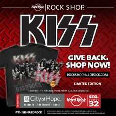 Give Back. Shop Now! Limited Edition KISS merchandise benefiting City of Hope is now available online and in our Rock Shop - http://hardrock.co/1ewj1zz