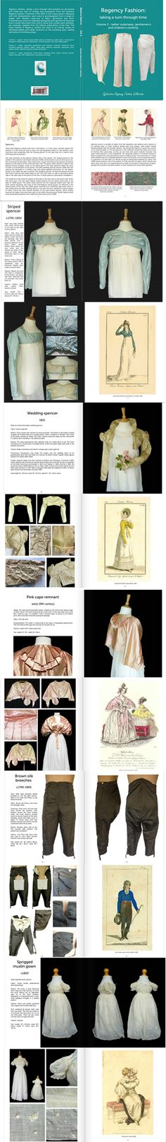 Book: 'Regency Fashion: taking a turn through time, Volume 2' is perfect for anyone with a Regency fashion obsession! Every piece in the Sylvestra Regency Fashion Collection 1795-1830 is photographed from a number of angles, along with detailed close-ups, and a fashion print. 26 pieces all-around and in detail. Spencers, pelisse, riding habits, mens, childrens. Available worldwide http://www.blurb.co.uk/search/site_search?search=sylvestra+regency