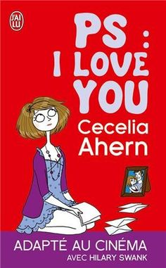 Ps,i love you : Ahern, Cecelia - Roman étranger Feel Good Books, I Love Books, Ps I Love You, My Love, Romans, Novels, Feelings, Reading, Illustrations