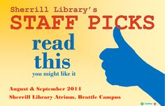Come by and get a book that comes highly recommended by a library staffer!