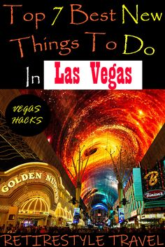 Top 7 Best New Things To See and Do In Las Vegas In 2020. Vegas Hacks by Retirestyle Travel. Retire. In Style. Travel. Vacation. Attractions & entertainment. Retire Abroad. Snowbirds. Las Vegas Strip & Fremont Street. LINQ Promenade. Park MGM. Area15. Fremont Street Experience. Linq Las Vegas, Las Vegas Tips, Mgm Las Vegas, Las Vegas Vacation, Las Vegas Hotels, Vacation Spots, Vacation Ideas, Best Places To Retire, Fremont Street
