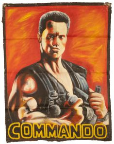 """""""Commando"""" Hand Painted Movie Poster from West Ghana."""