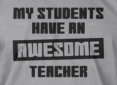 Funny shirt Teacher professor my students have an awesome teacher collage Tee Shirt T Shirt Mens Ladies Womens Youth Kids