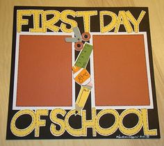First Day of School 12x12 Layout! Cuttin' Up cart font