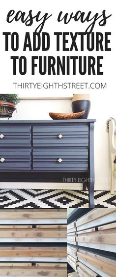 Fabulous tutorial! How To Easily Add Texture To Plain Furniture. Furniture With Texture. Painted Furniture Makeovers. | Thirty Eighth Street