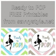 """They're finally here...FREE printables for your next baby shower! We had such a huge response from my previous POST about the """"Ready to POP"""" baby shower I threw for my bestie, thatI put together t..."""