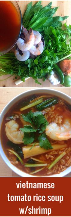 Vietnamese Tomato Rice Soup with Shrimp. A fresh Southeast Asian take on an old comforting classic. Brightened up with lemongrass, lime, fresh herbs, and insanely good ramps. #safestarch #perfecthealthdiet #paleo #primal #WAPF #realfood