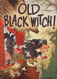 My favorite reprint publisher, Purple House Press, will be re-issuing one of my all-time favorite vintage kids books, Old Black Witch, this fall. books-we-love