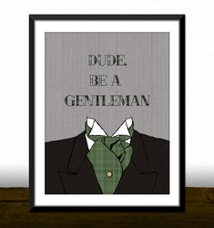 Printable Wall Art Decor Dude Be A Gentleman by BJefferyPrintables, $5.00