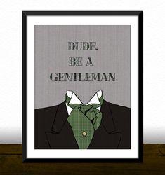 Printable Wall Art Decor Dude Be A Gentleman by BJefferyPrintables, $5.00