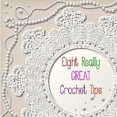 Eight really great crochet tips