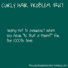 Story of my life! ha I've never seen a perm look the same or as good as my hair anyways :)