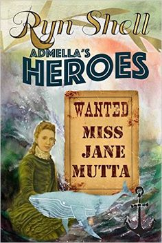Admella's Heroes (WANTED: Miss Jane Mutta Book 3) - Kindle edition by Ryn Shell, Kathy Shell. Mystery, Thriller & Suspense Kindle eBooks @ Amazon.com.