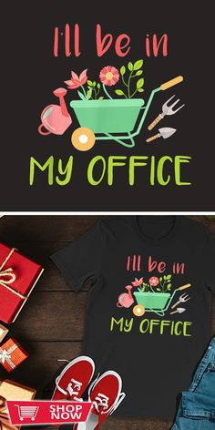 You can click the link to get yours. I Will Be In My Office Garden. Gardening tshirt for Gardener. We brings you the best Tshirts with satisfaction. Urban Agriculture, Garden Gifts, Garden Inspiration, Special Gifts, Shop Now, Gardening, Inspirational, Gift Ideas, Link