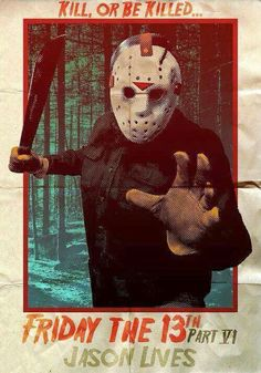 Friday the 13th part VI / Jason Lives