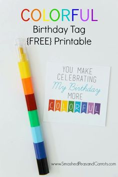 Colorful Crayon Birthday Tag with FREE Printable - Smashed Peas & Carrots 25 Rainbow Party Ideas, send guests home with a colorful crayon or marker set and use this printabl School Birthday Favors, Crayon Birthday Parties, Colorful Birthday Party, Birthday Tags, Birthday Ideas, 5th Birthday, Summer Birthday, Colorful Party, Art Party Favors