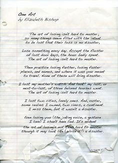 One Art  written by Elizabeth Bishop is a poem revolving around