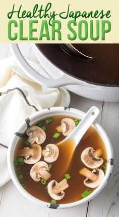 Japanese Clear Soup Recipe This classic Hibachi restaurant favorite also know as Miyabi Onion Soup is a light and healthy soup to sooth the soul ASpicyPerspective onionsoup clearsoup healthysoup via spicyperspectiv Healthy Soup Recipes, Vegetarian Recipes, Cooking Recipes, Keto Recipes, Beef Broth Soup Recipes, Mushroom Soup Recipes, Healthy Miso Soup, Onion Soup Recipes, Vegan Vegetarian