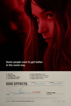 Side Effects poster features Rooney Mara, Channing Tatum If you like thrillers, this is a good one.