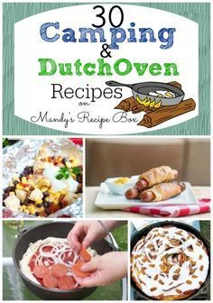 """30 Camping & Dutch Oven Recipes - We call our Pack's Dutch Oven a """"Cauldron""""! Bwahahahaha!"""