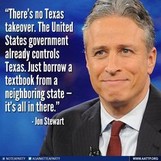 #JonStewart takes on paranoid Texans. #uniteblue