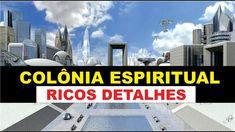Colônia Espiritual Ricos Detalhes Da Experiência Extracorpórea De Aurio ...