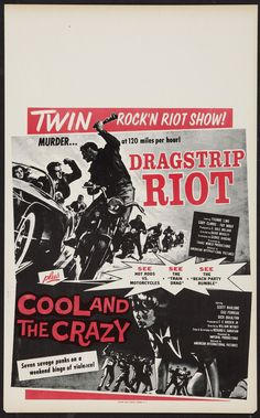 Dragstrip Riot/The Cool and the Crazy 1958