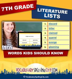 VocabularySpellingCity has vocabulary word lists based on 7th grade books, poetry, and dramas from the Common Core State Standards selections.