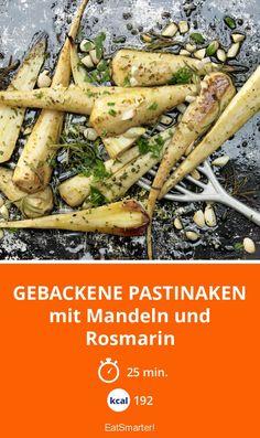 Gebackene Pastinaken - mit Mandeln und Rosmarin - smarter - Kalorien: 192 Kcal - Zeit: 25 Min. | eatsmarter.de