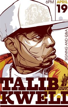 Talib Kweli poster for instore event by Brian Yap, via Behance