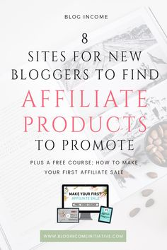 Affiliate Marketing is my most profitable source of Blogging Income. And it's possible for New Bloggers to earn from Affiliate Marketing too. But where do you find Brands and Products to promote? Keep reading for 8 Affiliate Programs and Networks for New Bloggers to join...